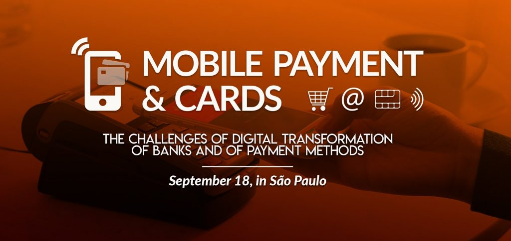Mobile Payment and Cards -  September 18th, São Paulo