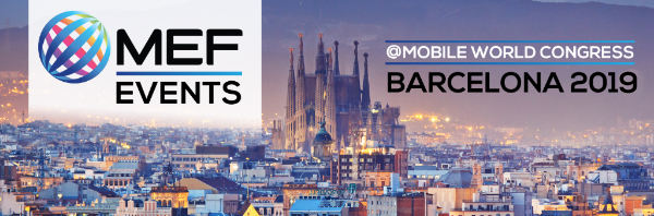 MEF Events + Working Groups @ MWC 2019