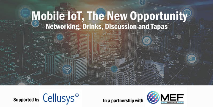 Mobile IoT, The New Opportunity – Networking, Drinks, Discussion and Tapas