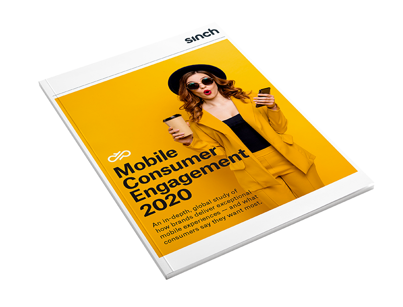 Sinch - Mobile Consumer Engagement in 2020