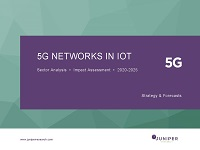 Juniper Research: 5G Networks in IoT