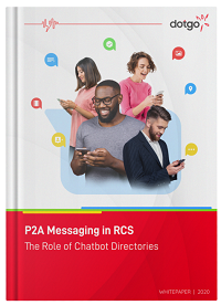 DOTGO: P2A Messaging in RCS - The Role of Chatbot Directories