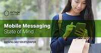 mGage: Mobile Messaging: STATE OF MIND - April 2020