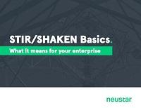 NEUSTAR: STIR/SHAKEN Basics