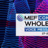 MEF CONNECTS Wholesale: Digital Transformation in action
