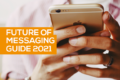MEF's Future of Messaging Guide 2021. New, improved, out now!
